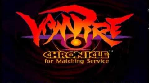Vampire Chronicles for Matching Service intro