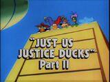 Just Us Justice Ducks, Part 2