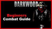 Beginners Combat Guide Darkwood Index In Description