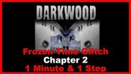 Chapter 2 Frozen Time Glitch In 1 Minute & 1 Step Darkwood