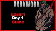 Expert Day 1 Guide Darkwood
