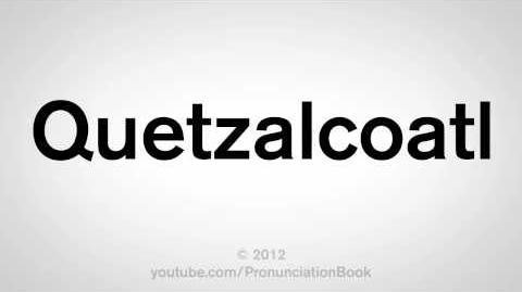 How To Pronounce Quetzalcoatl