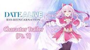 DATE A LIVE Rio Reincarnation - Character Trailer (Pt
