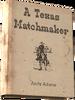 A Texas Matchmaker.png