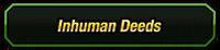Inhuman Deeds Category.png