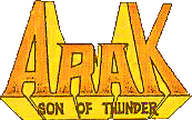 Arak Son of Thunder