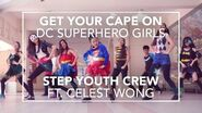 DC Superhero Girls STEP Youth Crew ft