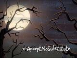 Accept No Substitute