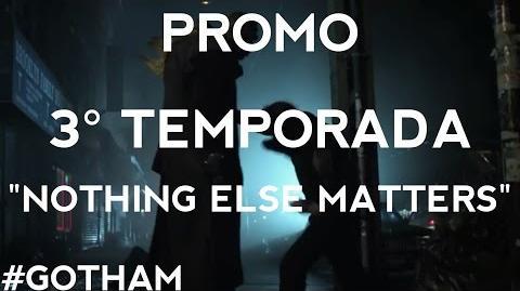 "Gotham - Promo 3° Temporada ""Nothing Else Matters"" Legendado"