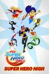 DC Super Hero Girls Super Hero High 001.jpg