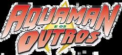 Aquaman e os Outros Vol 1