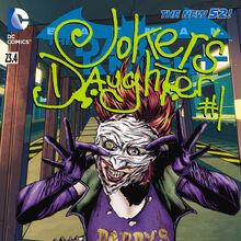 Batman The Dark Knight Vol 2 23.4 The Joker's Daughter.jpg