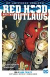 Red Hood and the Outlaws Vol 1 - Dark Trinity.jpg