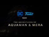 The Adventures of Aquaman & Mera