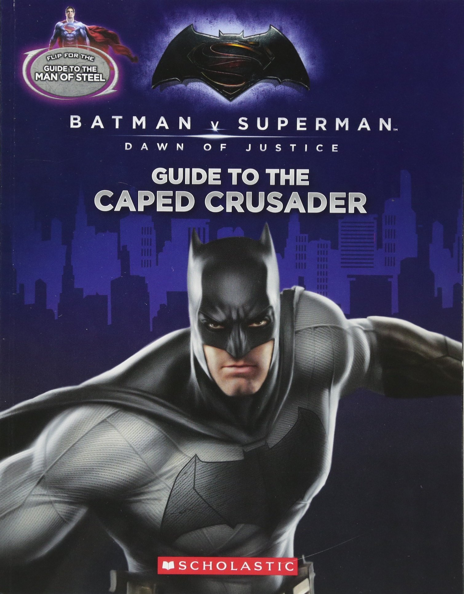 Guide to the Caped Crusader/Guide to the Man of Steel