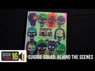 Suicide Squad- Behind The Scenes With The Worst Heroes Ever - On Sale Now