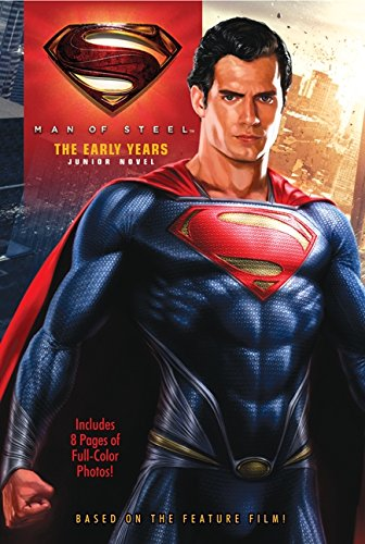 Man of Steel: The Early Years: Junior Novel
