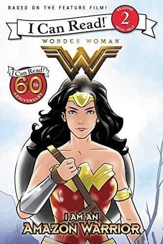 Wonder Woman: I Am an Amazon Warrior