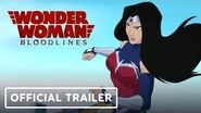 Wonder Woman Bloodlines - Official Exclusive Trailer