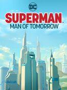 Superman Man of Tomorrow teaser