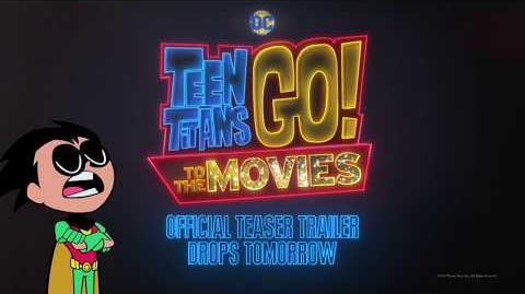 Teen Titans GO! To the Movies - Teaser Trailer Tomorrow