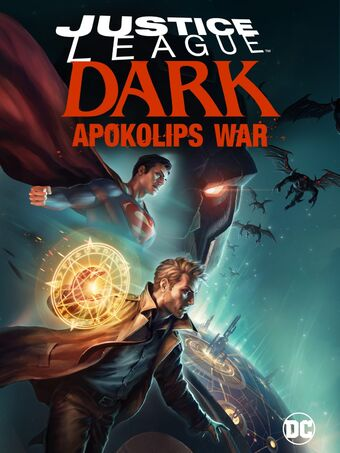 Justice League Dark Apokolips War Dc Movies Wiki Fandom