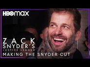 Zack Snyder's Justice League - Making the Snyder Cut - HBO Max