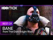 The Dark Knight Rises - Best of Bane - HBO Max