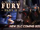 Amazon Fury Part II