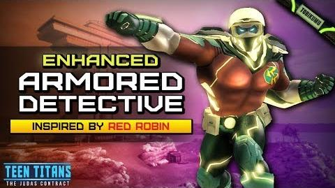 """DCUO Episode 32 """"Enhanced Armored Detective"""" Style (inspired by Red Robin)"""