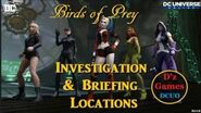 DCUO Birds of Prey Investigation and Briefing Locations