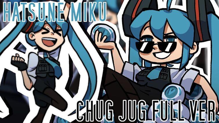 chug jug with you   miku hatsune (FULL COVER)