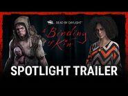 Dead by Daylight - A Binding of Kin - Spotlight Trailer