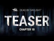 Dead by Daylight - Chapter XVIII Teaser