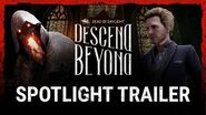 Dead by Daylight Descend Beyond Spotlight Trailer