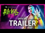 Dead by Daylight - All-Kill - Official Trailer