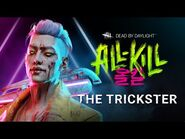 Dead by Daylight - All-Kill - The Trickster Reveal