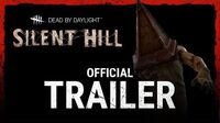 Dead_by_Daylight_Silent_Hill_Official_Trailer