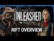 Dead by Daylight - Dead by Daylight - UNLEASHED Rift Overview