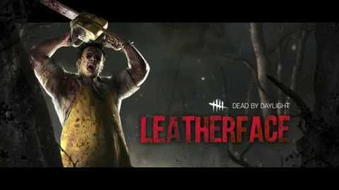 Dead by Daylight Paragraph 2- Leatherface Trailer