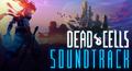 Dead Cells Soundtrack.png