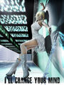 I ll Change Your Mind by montyoum