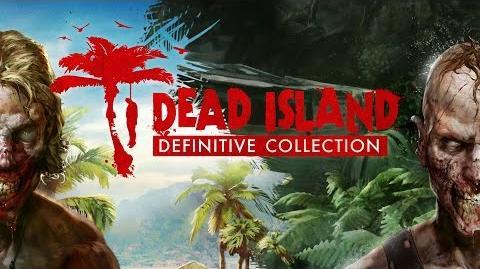 Dead Island Definitive Collection - Announcement Trailer UK
