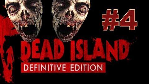 Dead Island Definitive прохождение 4