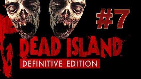 Dead Island Definitive прохождение 7