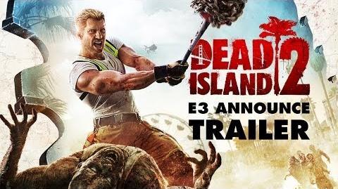 Dead Island 2 E3 Announce Trailer