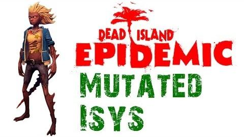 Dead Island Epidemic Mutated Isys Gameplay - HD - Max Settings (Closed Beta)