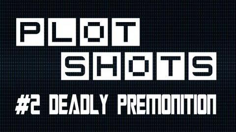 Deadly Premonition - Plot Shots - August Challenge 6