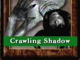 Crawling Shadow