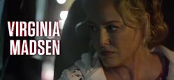 Virgina Madsen title card